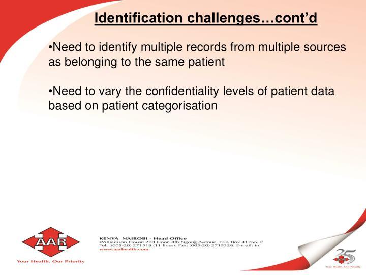 Identification challenges…cont'd