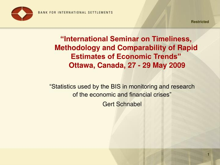 """International Seminar on Timeliness, Methodology and Comparability of Rapid Estimates of Economic..."