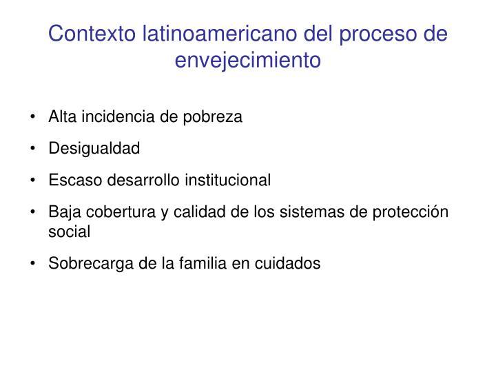 Contexto latinoamericano del proceso de envejecimiento