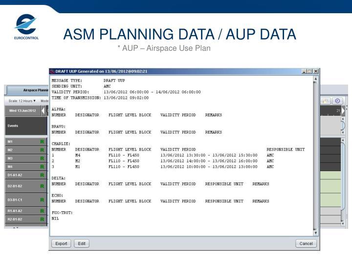 ASM PLANNING DATA / AUP DATA