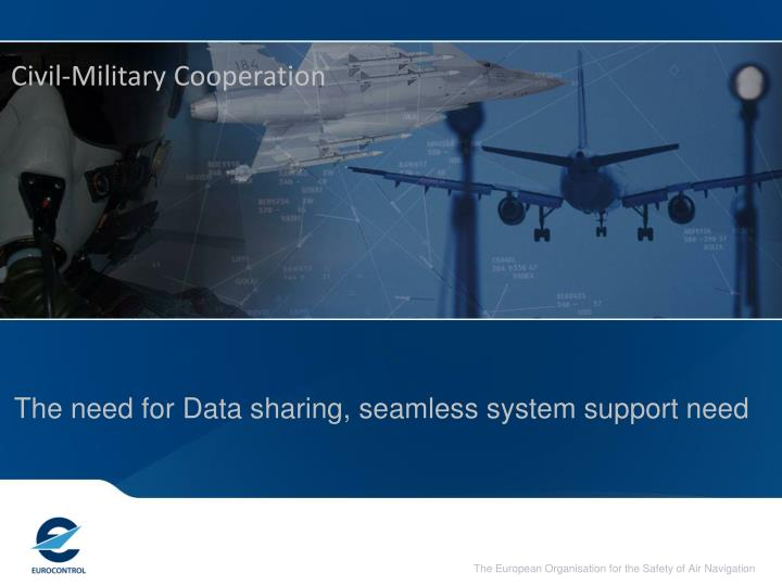 the need for data sharing seamless system support need