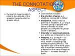 the connotational aspect