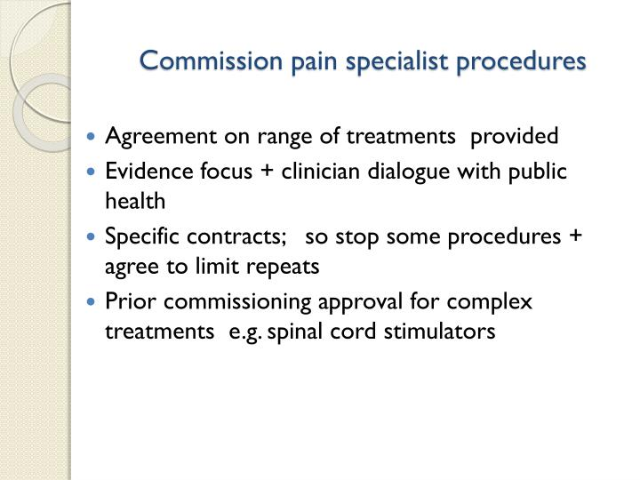 Commission pain specialist procedures