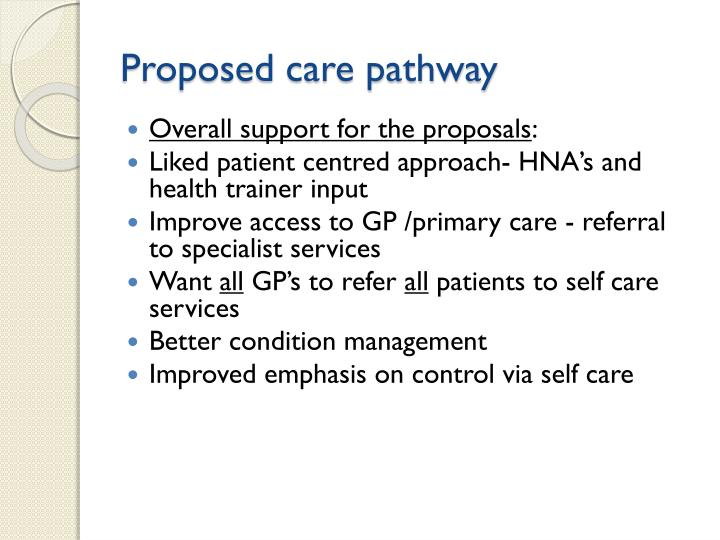 Proposed care pathway