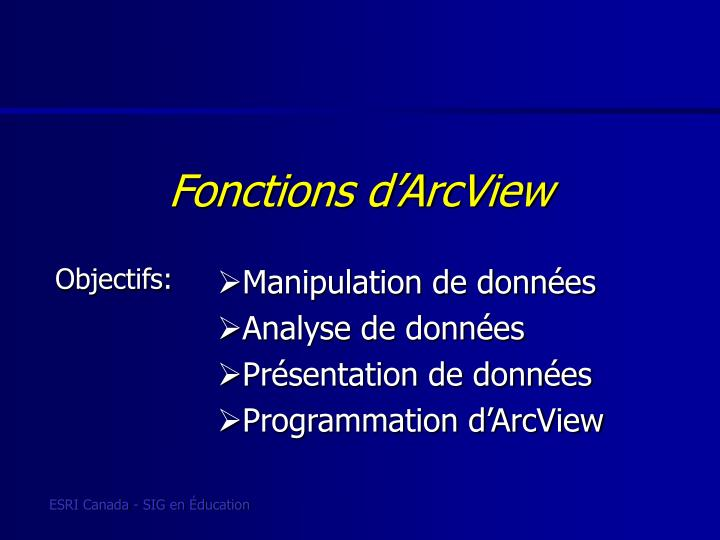 Fonctions d'ArcView