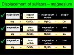 displacement of sulfates magnesium