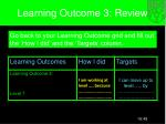 learning outcome 3 review