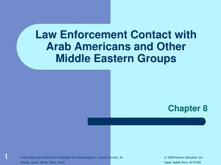law enforcement contact with arab americans and other middle eastern groups
