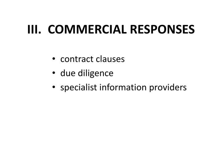 III.  COMMERCIAL RESPONSES