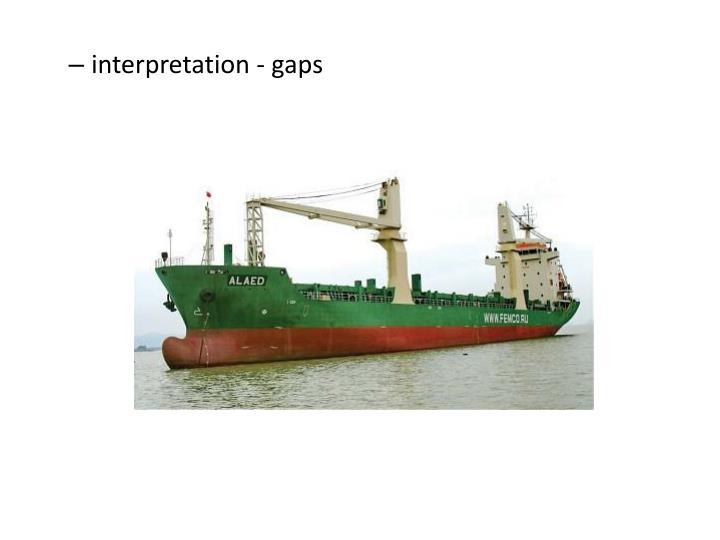 interpretation - gaps
