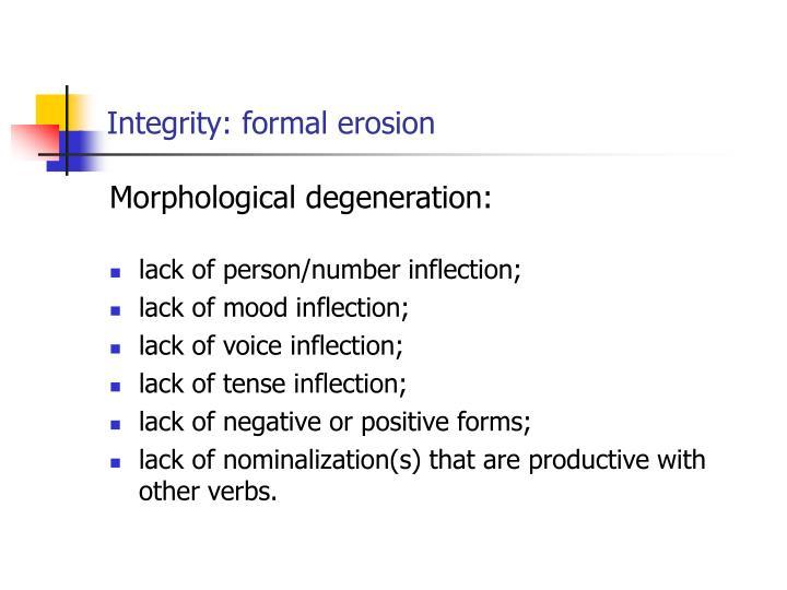 Integrity: formal erosion