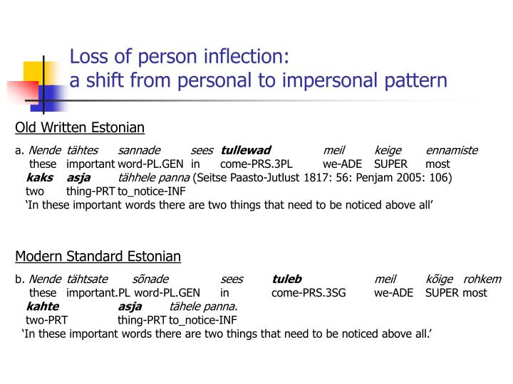 Loss of person inflection: