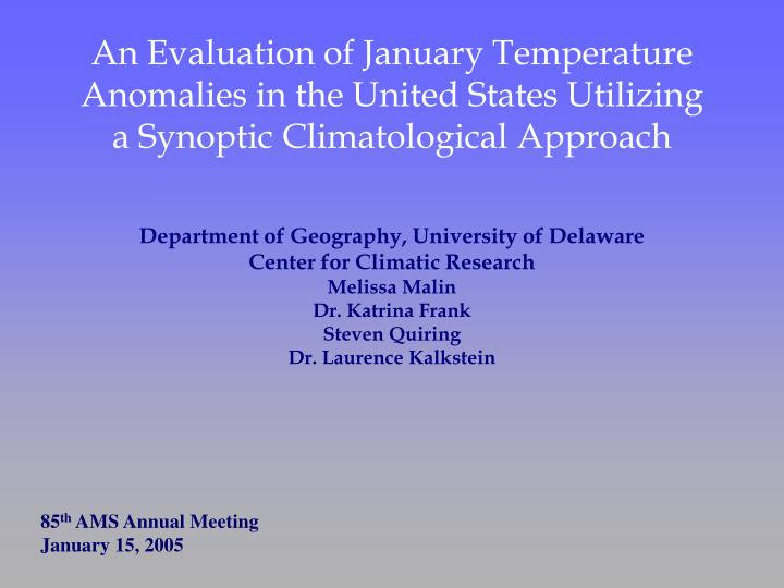 An Evaluation of January Temperature Anomalies in the United States Utilizing  a Synoptic Climatolog...
