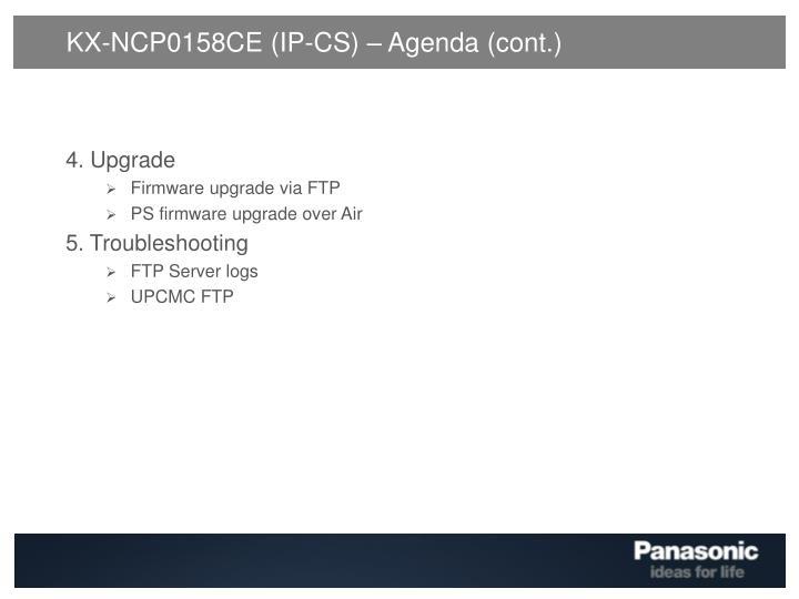 KX-NCP0158CE (IP-CS) – Agenda (cont.)