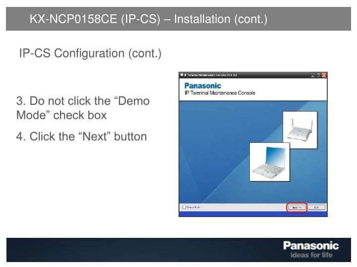 KX-NCP0158CE (IP-CS) – Installation (cont.)