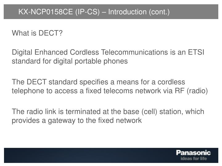 KX-NCP0158CE (IP-CS) – Introduction (cont.)