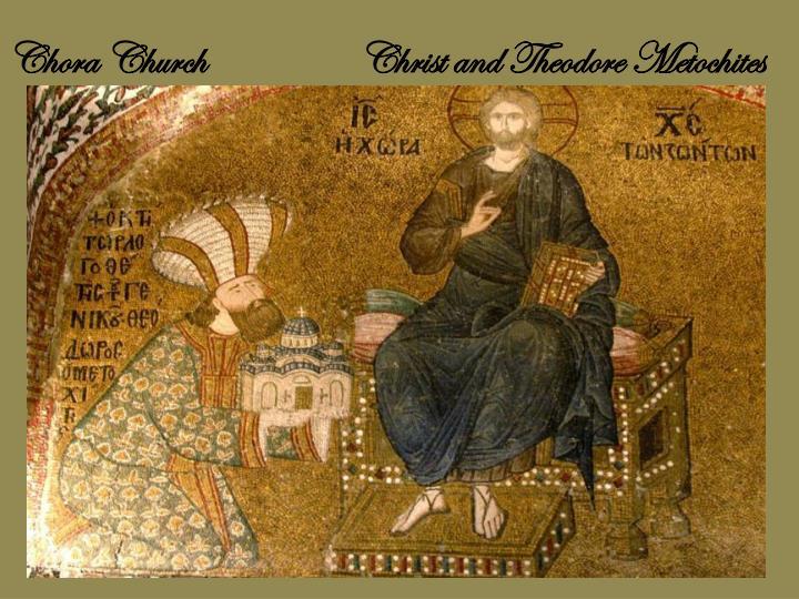 Chora Church    Christ and Theodore Metochites