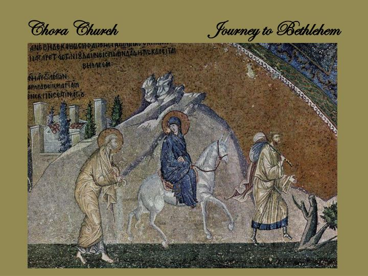 Chora ChurchJourney to Bethlehem