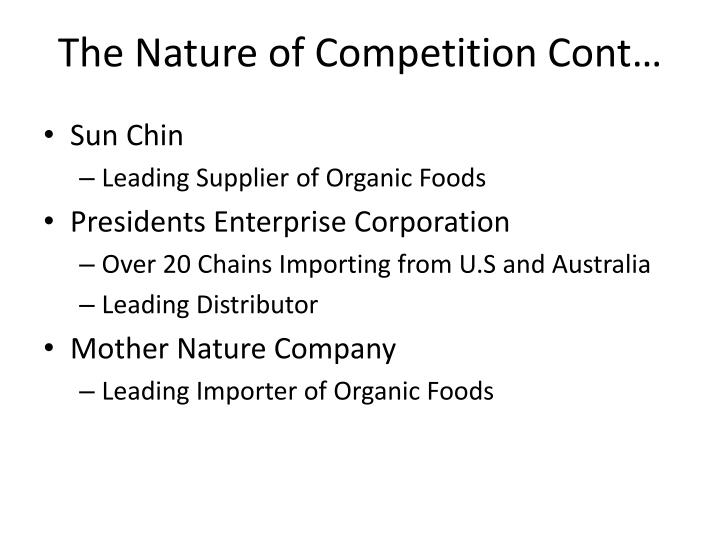 The nature of competition cont