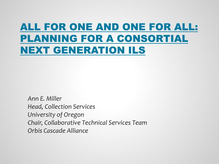 All for one and one for all planning for a consortial next generation ils