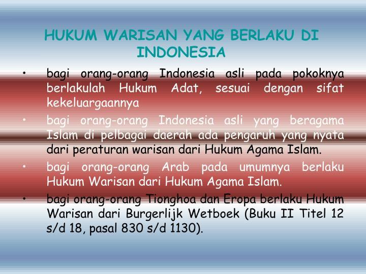 HUKUM WARISAN YANG BERLAKU DI INDONESIA