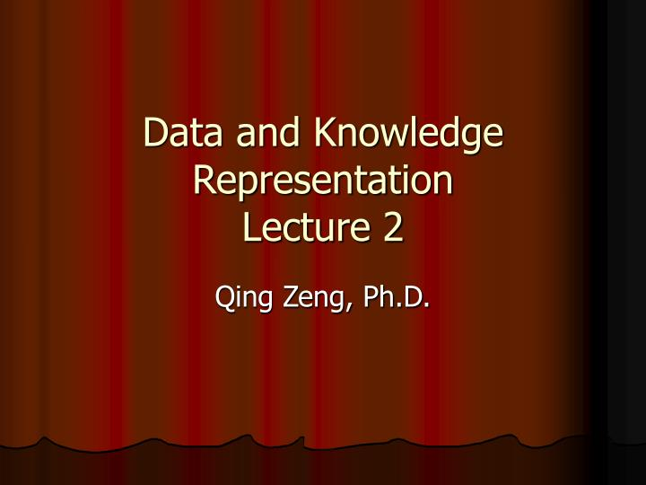 data and knowledge representation lecture 2