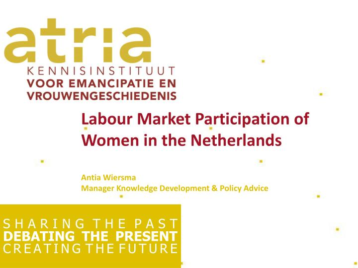 Labour Market Participation of Women in the Netherlands