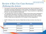 review of key use case sections defining the actors