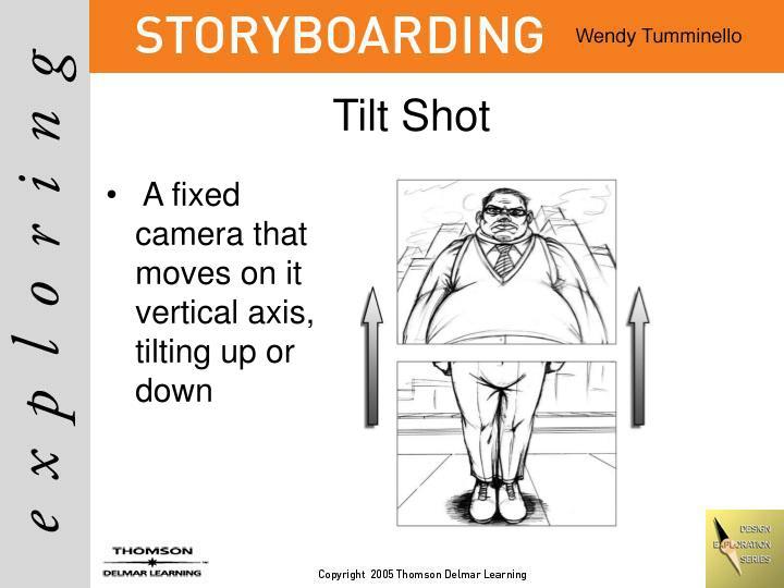 Tilt Shot