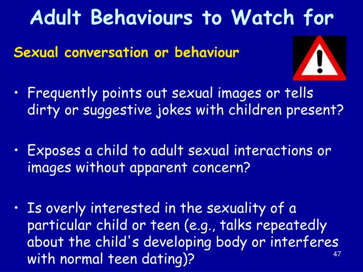 Adult Behaviours to Watch for