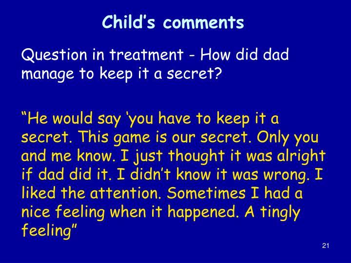 Child's comments
