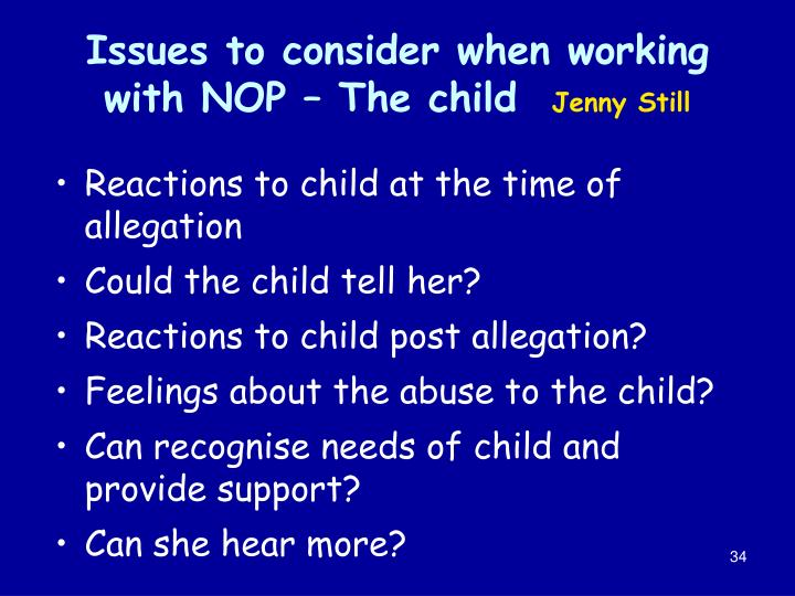 Issues to consider when working with NOP – The child