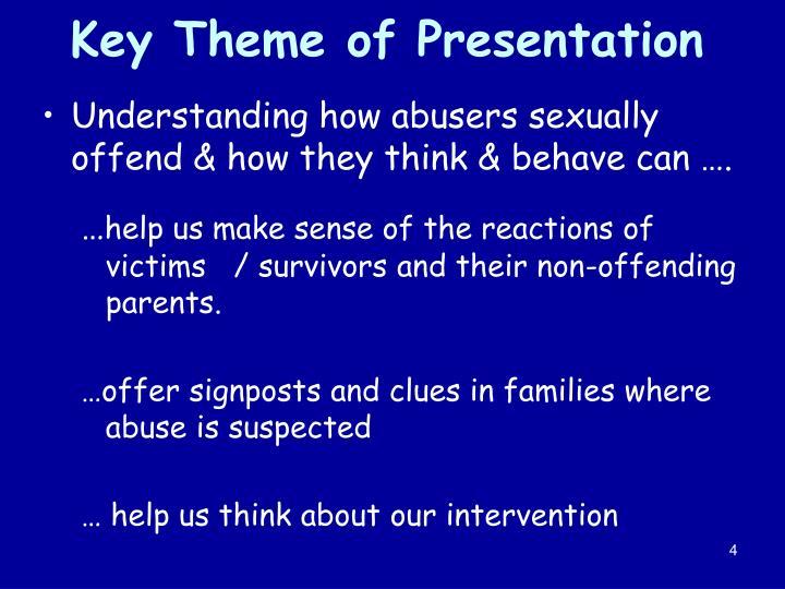 Key Theme of Presentation