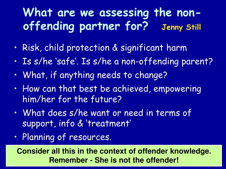 What are we assessing the non-offending partner for?
