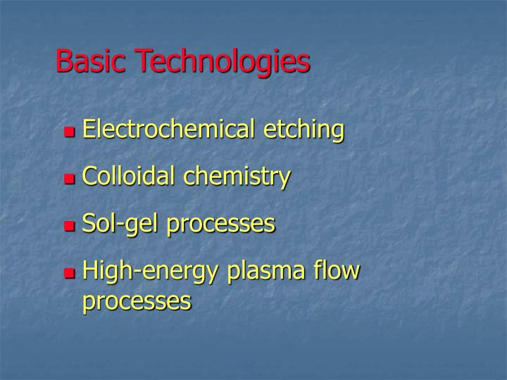 Basic Technologies