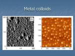 metal colloids