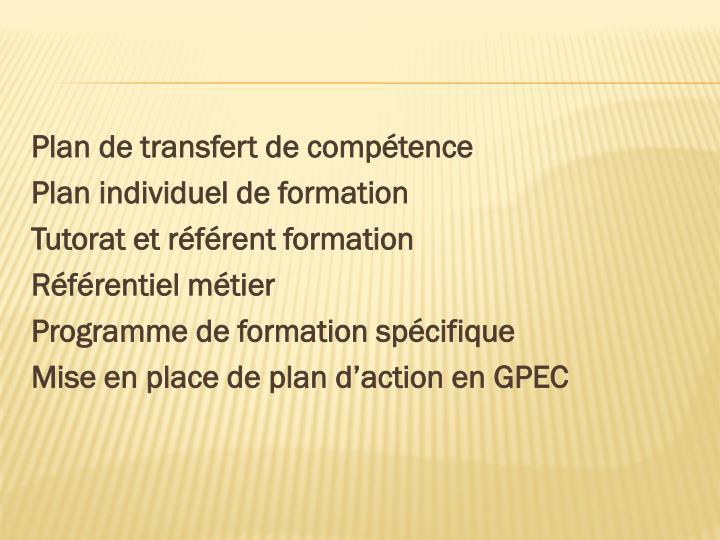 Plan de transfert de compétence