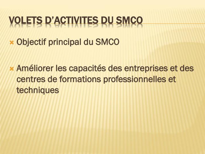 Objectif principal du SMCO