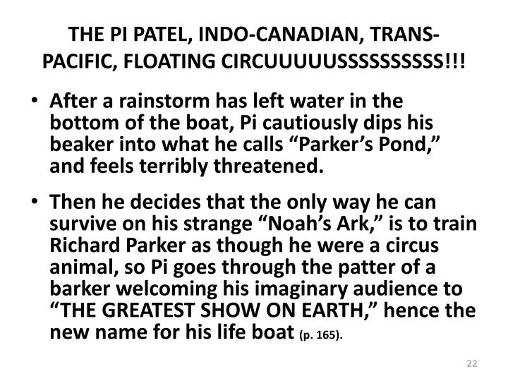 THE PI PATEL, INDO-CANADIAN, TRANS-PACIFIC, FLOATING CIRCUUUUUSSSSSSSSSS!!!