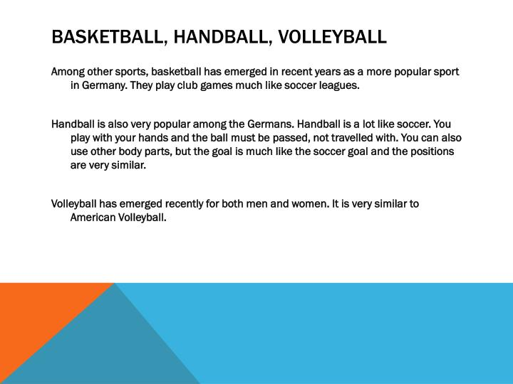Basketball, handball, volleyball