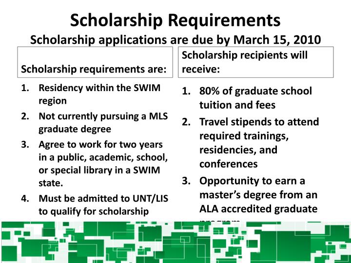 Scholarship requirements scholarship applications are due by march 15 2010