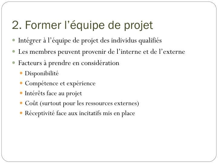 2. Former l'équipe de projet