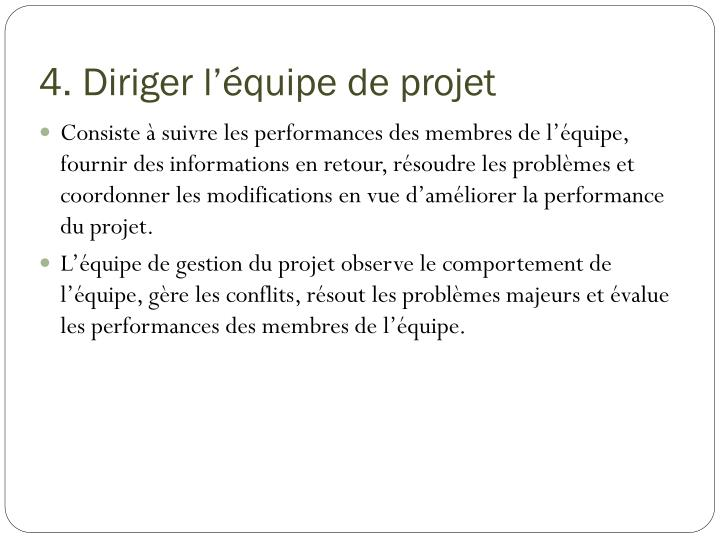 4. Diriger l'équipe de projet