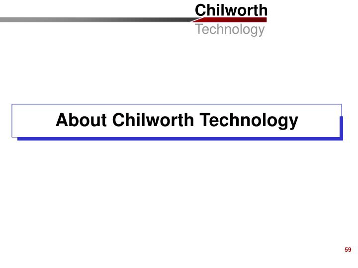 About Chilworth Technology