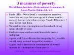 3 measures of poverty world bank institute of international economics sala i martin tables 6 1 6 32