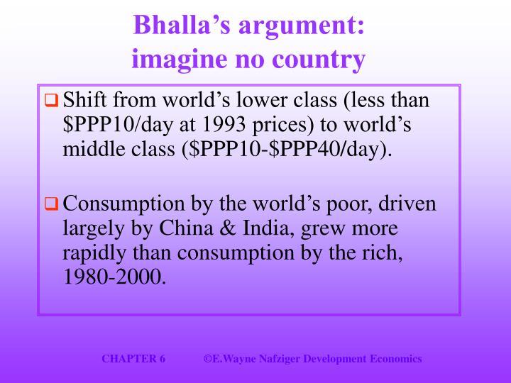 Bhalla's argument: