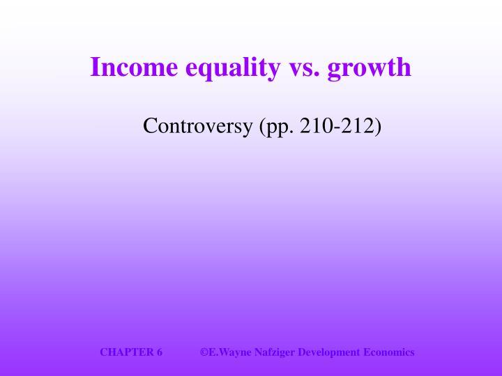 Income equality vs. growth