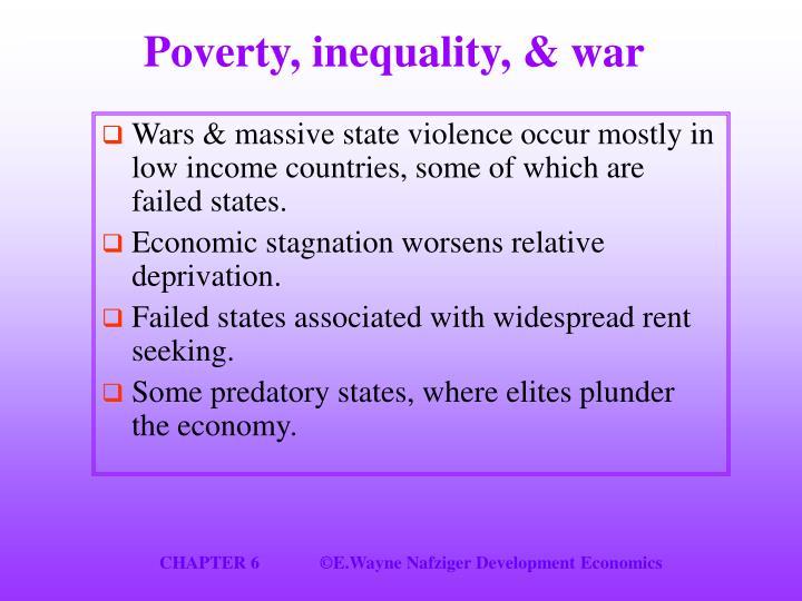 Poverty, inequality, & war