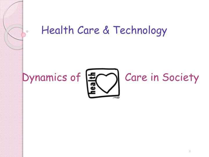 Health Care & Technology