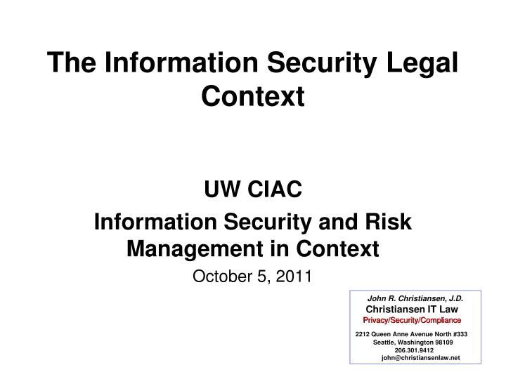 The information security legal context
